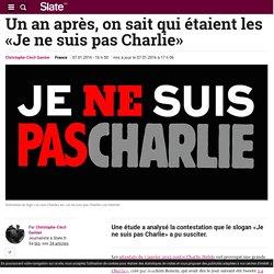 Un an après, on sait qui étaient les «Je ne suis pas Charlie»