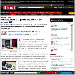 Un scanner 3D pour environ 450 euros HT