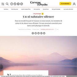 Un si salutaire silence