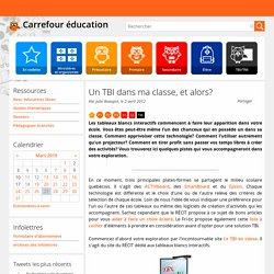 Tbi en classe : ressources.. Carrefour éducation