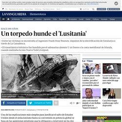Un torpedo hunde el 'Lusitania'