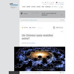 Un Univers sans matière noire?