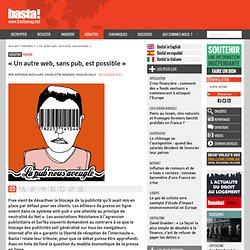 « Un autre web, sans pub, est possible » - Tribune