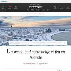 Un week-end entre neige et feu en Islande