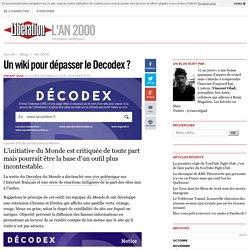 Un wiki pour dépasser le Decodex ?