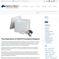 Why UN3373 Insulated Shippers Are Needed