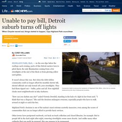 Unable to pay bill, Mich. city turns off lights - US news - Life