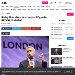 Sadiq Khan slams 'unacceptable' gender pay gap in London