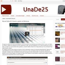 UnaDe25: Manual Calibre #2: Creación y gestión de Bibliotecas