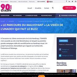 UNADEV - « Le parcours du malvoyant » la vidéo de l'UNADEV qui fait le buzz