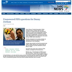 Unanswered FIFA questions for Danny Jordaan:Sunday 31 May 2015