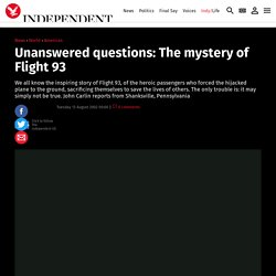 Unanswered questions: The mystery of Flight 93