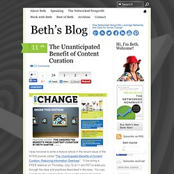 The Unanticipated Benefit of Content Curation