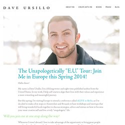 """The Unapologetically """"E.U."""" Tour: Join Me in Europe this Spring 2014!"""