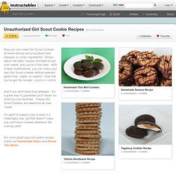 Unauthorized Girl Scout Cookie Recipes
