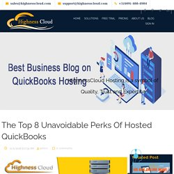 The Top 8 Unavoidable Perks Of Hosted QuickBooks