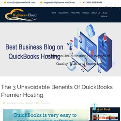 The 3 Unavoidable Benefits Of QuickBooks Premier Hosting