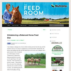 Unbalancing a Balanced Horse Feed Diet