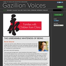 The Unbearable Whiteness of Being « Gazillion Voices