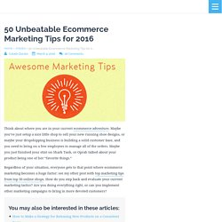 50 Unbeatable Ecommerce Marketing Tips