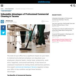 Unbeatable Advantages of Professional Commercial Cleaning in Tacoma