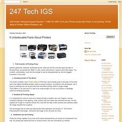 247 Tech IGS: 6 Unbelievable Facts About Printers