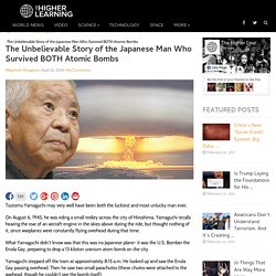 The Unbelievable Story of the Japanese Man Who Survived BOTH Atomic Bombs