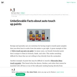 Unbelievable Facts about auto touch up paints – Bcs Auto Paint – Medium