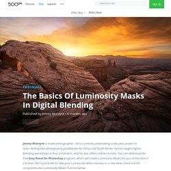 The Basics Of Luminosity Masks In Digital Blending