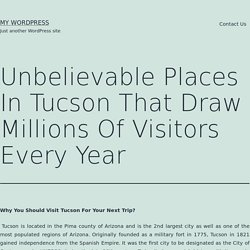 Unbelievable Places In Tucson That Draw Millions Of Visitors Every Year – My WordPress