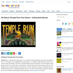 Unblocked Games at School - Temple Run Free Game