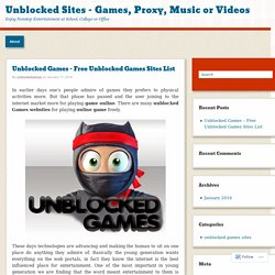 Unblocked Games – Free Unblocked Games Sites List