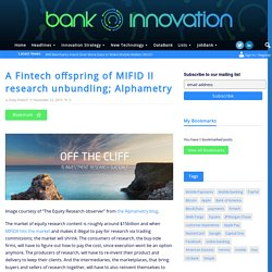 A Fintech offspring of MIFID II research unbundling; Alphametry