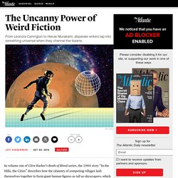 The Uncanny Power of Weird Fiction
