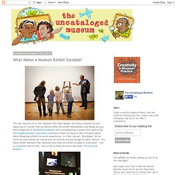 What Makes a Museum Exhibit Sociable?