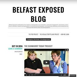 Belfast Exposed Blog