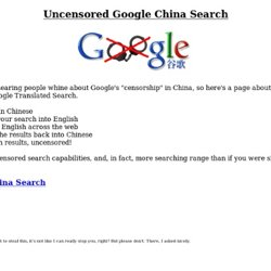 Uncensored Google China Search