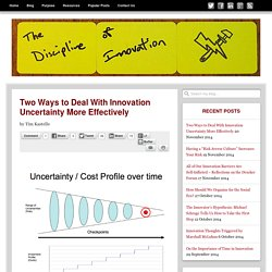 Two Ways to Deal With Innovation Uncertainty More Effectively