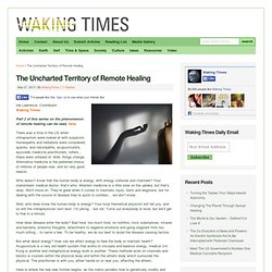 The Uncharted Territory of Remote Healing