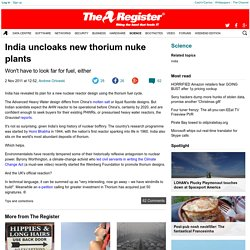 India uncloaks new thorium nuke plants