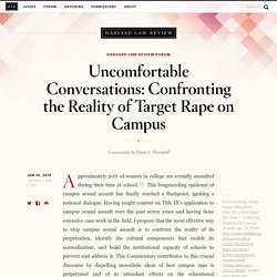 Uncomfortable Conversations: Confronting the Reality of Target Rape on Campus - Uncomfortable Conversations: Confronting the Reality of Target Rape on Campus