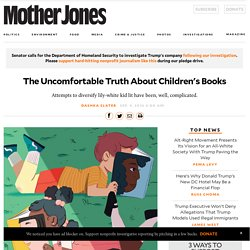 The Uncomfortable Truth About Children's Books