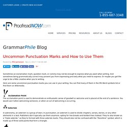 Uncommon Punctuation Marks and How to Use Them