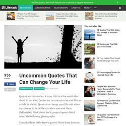 Uncommon Quotes That Can Change Your Life