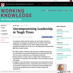 Uncompromising Leadership in Tough Times