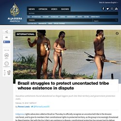 Uncontacted Tribe Threatened in Brazil