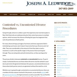 Contested vs. Uncontested Divorce Procedures