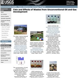 Fate and Effects of Wastes from Unconventional Oil and Gas Development Photo Gallery