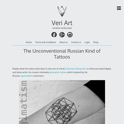 The Unconventional Russian Kind of Tattoos – Veri Art