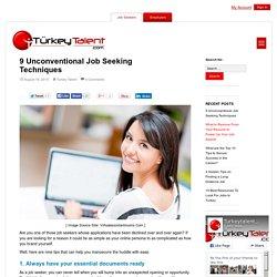 9 Unconventional Job Seeking Techniques